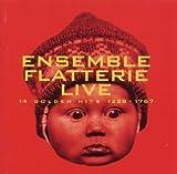 14 Golden Hits 1228-1767 by Ensemble Flatterie