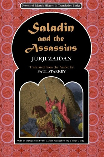 Saladin And The Assassins (Novels Of Islamic History In Translation)