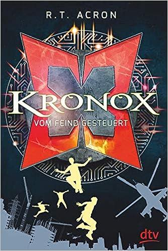Kronox – Vom Feind gesteuert