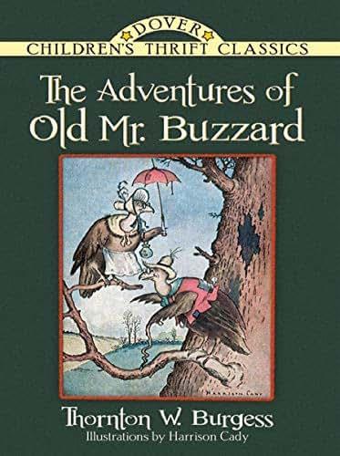 The Adventures of Old Mr. Buzzard (Dover Children's Classics)
