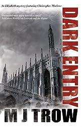 Dark Entry (A Christopher Marlowe Mystery Book 1)