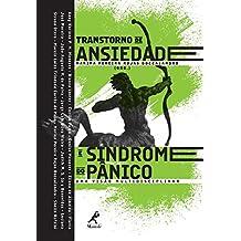 Transtorno de Ansiedade e Síndrome do Pânico