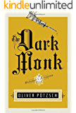 The Dark Monk (UK Edition) (A Hangman's Daughter Tale Book 2)