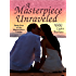 A Masterpiece Unraveled (The Masterpiece Trilogy Book 2)