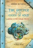 The Keeper of the Crock of Gold: Irish Leprechaun Tales
