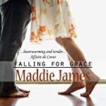 Falling for Grace | Maddie James