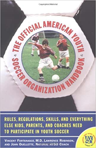 16be7c1e3d7 The Official American Youth Soccer Organization Handbook  John Ouelette