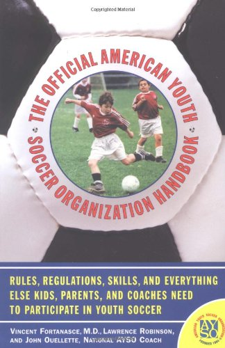 The Official American Youth Soccer Organization Handbook