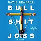 #1: Bullshit Jobs: A Theory