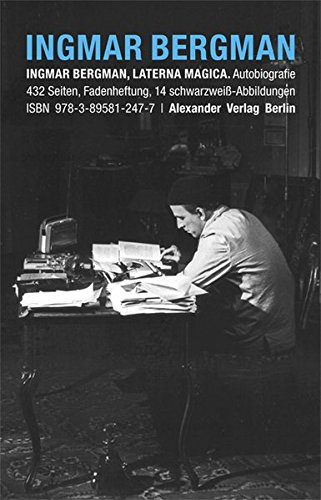 Laterna magica Taschenbuch – 1. Januar 2011 Ingmar Bergman Alexander Verlag 3895812471 Autobiografie
