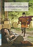Le château des Poulfenc, Tome 3 : La mort du diable
