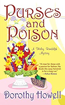 Purses and Poison (Haley Randolph Mystery Series Book 2) by [Howell, Dorothy]
