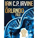 The Orlando File Omnibus : (Omnibus Version-Book 1 & Book 2): The most gripping Mystery & Detective Medical Thriller you will ever read!