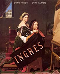 Jean-Auguste-Dominique Ingres: 160+ Neoclassical Paintings - Neoclassicism (English Edition)