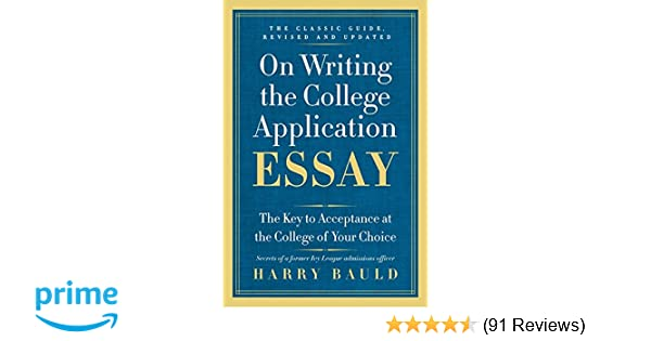 on writing the college application essay harry bauld pdf download