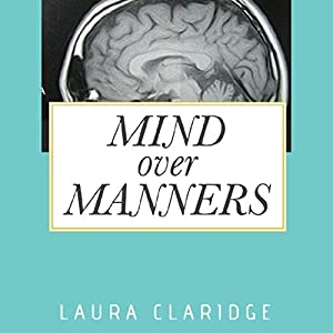 Mind Over Manners Audiobook