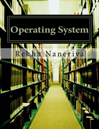 Operating System: Concepts and Theory
