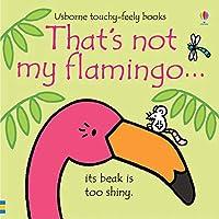 That's Not My Flamingo
