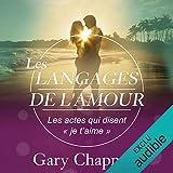les langages de l amour les actes qui disentje t aime
