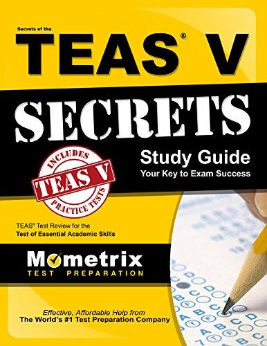 Secrets of the TEAS V Exam Study Guide: TEAS Test Review for the Test of Essential Academic Skills Pdf