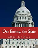 img - for Our Enemy, the State book / textbook / text book