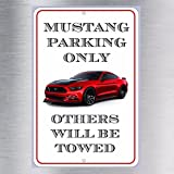 Mustang Parking Only Aluminum metal sign GT 2015 Cobra Shelby SVO Ford Stang