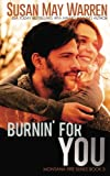 img - for Burnin' For You (Montana Fire) (Volume 3) book / textbook / text book