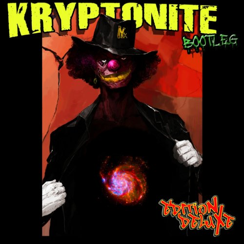 Boot Kryptonite - Kryptonite Bootleg (EditioN DeluXe) [Explicit]