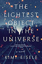 The Lightest Object in the Universe: A Novel…