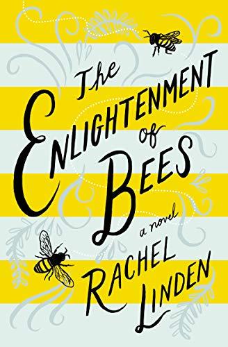 The Enlightenment of Bees by [Linden, Rachel]
