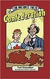 Confederation, Ted Staunton, 0887806309