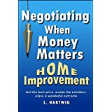 Negotiating When Money Matters: Home Improvement