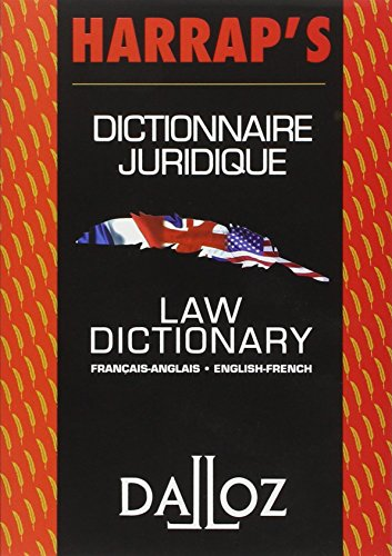 Dictionnaire juridique français-anglais / anglais-français : Law Dictionary French-English/English-French (Harrap's - Dalloz) (French and English Edition) by Educa Books /Dalloz