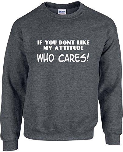 Attitude Womens Raglan Hoodie (Unisex Funny Crewneck Size L (If you dont like my attitude WHO CARES) Sweatshirt)