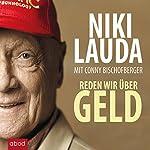 Reden wir über Geld | Niki Lauda,Conny Bischofberger