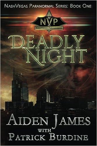Deadly Night (NashVegas Paranormal) (Volume 1)