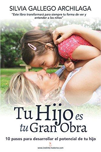Portada del libro Tu hijo es tu gran obra de Silvia Gallego Archilaga
