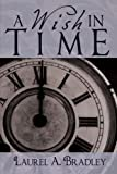 A Wish In Time: A Novel
