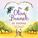 The Olive Branch Audiobook by Jo Thomas Narrated by Rachel Atkins