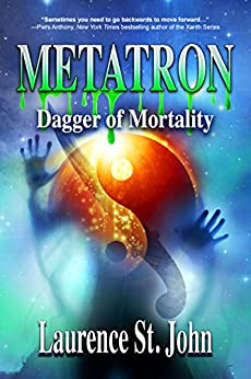 Metatron: Dagger of Mortality (Metatron Series Book 3) by [St. John, Laurence]