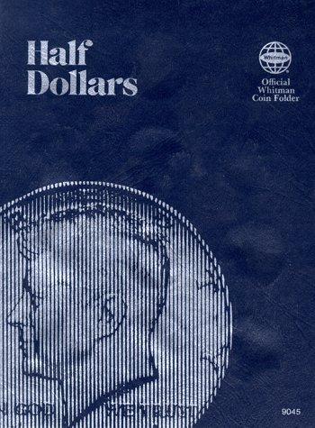 Coin Folders Half Dollars: Plain by Whitman Publishing (September 01,1988)
