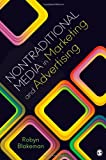 Alternative Media in Marketing and Advertising, Blakeman, Robyn L., 1412997615