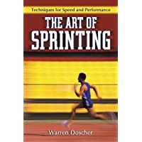 The Art of Sprinting: Techniques for Speed and Performance