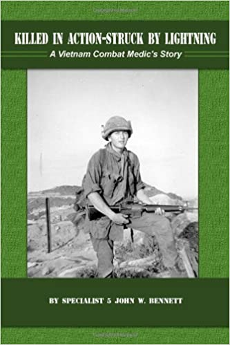 Buy Killed in Action-Sruck by Lightning: A Vietnam Combat