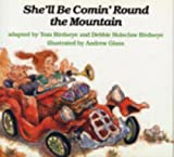 She'll Be Comin' Round the Mountain, Debbie H. Birdseye, 0823410323