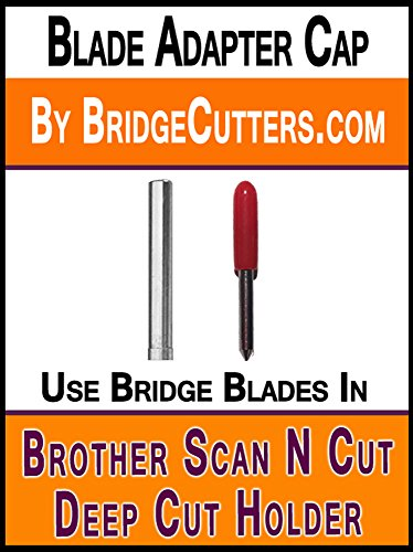 Blade Adaptor Replacement (Brother Scan N Cut replacement blade adapter works in Deep Cut Holder into universal blade holder adapter to use Bridge Deep Cut Standard German Carbide Blades)