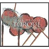 Torque by Brian Groder