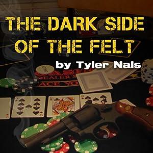 The Dark Side of the Felt Audiobook