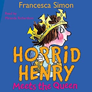Horrid Henry Meets the Queen Audiobook