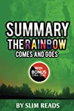 Summary: The Rainbow Comes and Goes: A Mother and Son on Life, Love, and Loss   Review & Key Points with BONUS Critics Circle